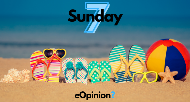Sunday 7 - Issue #10   eOpinion
