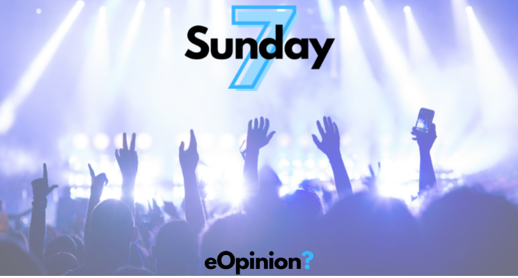 Sunday 7 - Issue #7   eOpinion