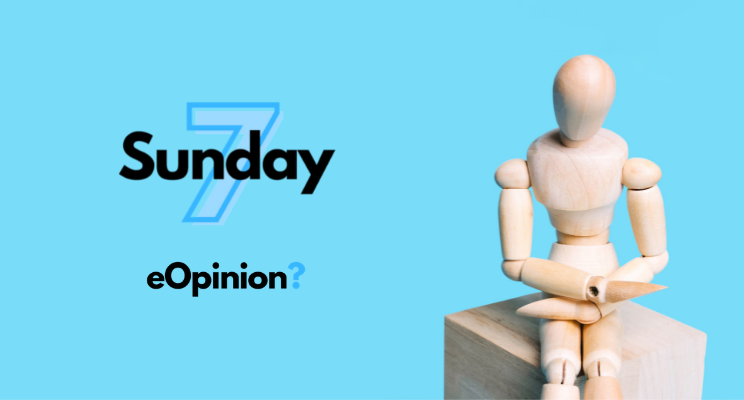 Sunday 7 - Issue #12   eOpinion