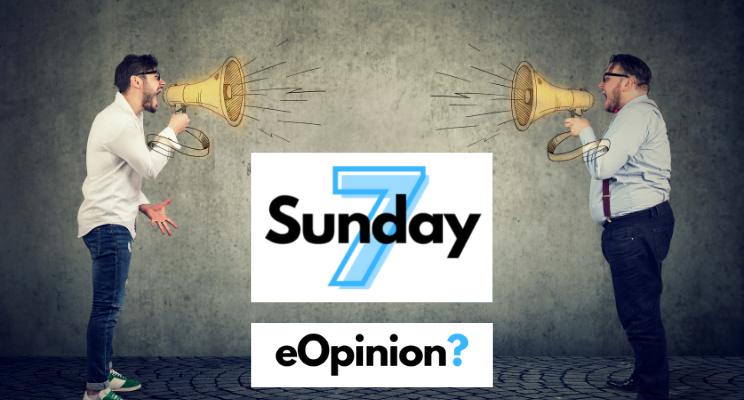Sunday 7 - Issue #19 | eOpinion