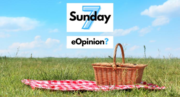 Sunday 7 - Issue #24 | eOpinion